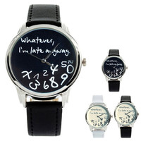 "New Fashion Funny Women Men Analog Quartz Whatever,I""m Late Anyway Wrist Watch"