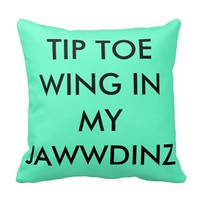 Tip Toe Wing In My Jawwdinz Throw Pillow
