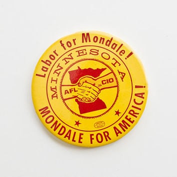 Cello Political Button, 4 inch, Labor for Mondale, Minnesota, AFL CIO, Rare