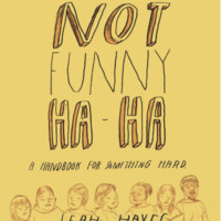 Artists :: Leah Hayes :: Not Funny Ha Ha