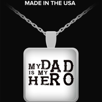Dad My Hero Necklace