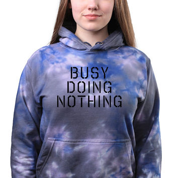 Tumblr Busy Doing Nothing Slogan Quote Acid Wash Grunge Tie Dye Sweatshirt Hoodie Jumper