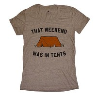 That Weekend Was In Tents Womens - Coffee