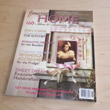 Somerset Home Magazine 2007 Ideas to Beautify Your Home