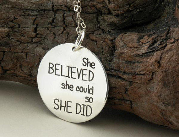 She BELIEVED She Could, So SHE DID ... From NoWayOut On Etsy