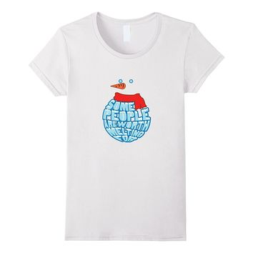 Some People Are Worth Melting For Christmas Snowman Tshirt