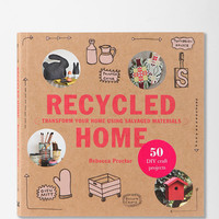 Recycled Home by Rebecca Proctor