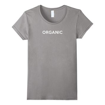 Organic funny exercise workout T-shirt