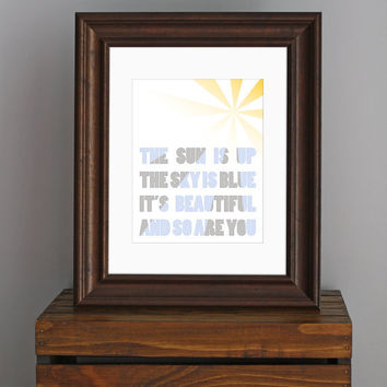 Typography Art Print  Love Quote  The Sun Is Up The by CisforColor