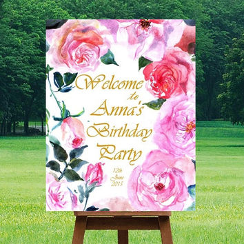 Birtday party Welcome Sign, Pink fuchsia watercolor roses, Printable signs, floral Signage, gold silver decors, girl invite, custom personal