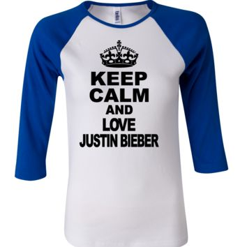 Keep Calm and Love Justin Beiber 3/4 Sleeve Baseball Ladies Jersey