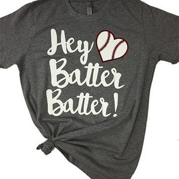 Hey Batter, Batter Short Sleeve Tee