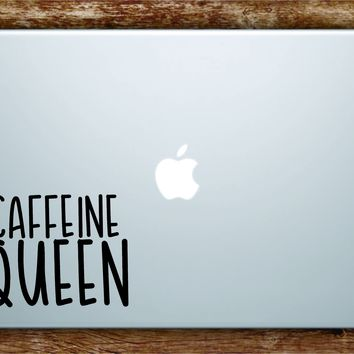 Caffeine Queen Laptop Apple Macbook Quote Wall Decal Sticker Art Vinyl Beautiful Inspirational Motivational Coffee Cute Funny Girls