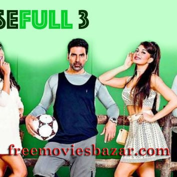 Housefull 3 Full Movie Free Download Online HD 2016 - Free Movies Bazar Download New Movies Watch Free Online