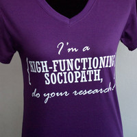 SHERLOCK : I'm a HIGH-FUNCTIONING sociopath,do your research T-shirt  Short Sleeve
