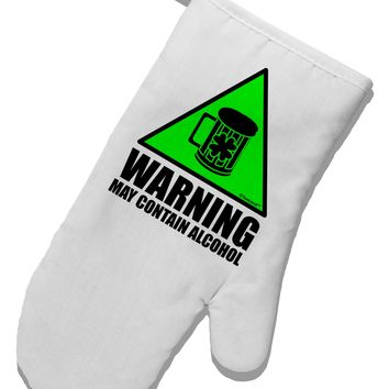 Warning May Contain Alcohol White Printed Fabric Oven Mitt by TooLoud