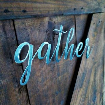 Gather Sign, Metal Farmhouse Sign, Metal Letters, Metal Wall Art, Shabby Chic, Metal Art, Metal Letters, Word Art, Word Signs, Word Wall Art