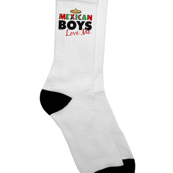 Mexican Boys Love Me Adult Crew Socks