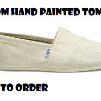 Custom Hand Painted Toms Made To Order Any Sports Team, Logo, Quote, Scripture