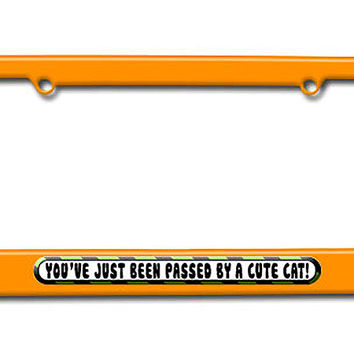 You've Just Been Passed by a Cute Cat License Plate Frame