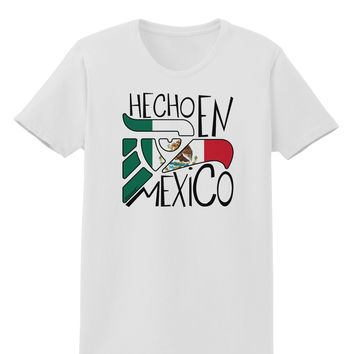 Hecho en Mexico Design - Mexican Flag Womens T-Shirt by TooLoud