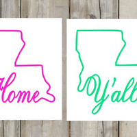 Louisiana Decal - Howdy - Y'all - Southern Decal - Perfect for Yeti, Car, Laptop, Phone, Jeep, and More!