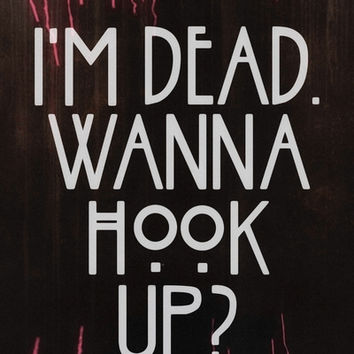 I'm dead. Wanna hook up? Art Print by Marvin Fly | Society6