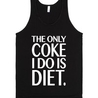 The Only Coke I Do is Diet (Tank)-Unisex Black Tank