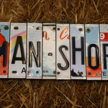Recycled. Man Shop. License Plate. Room Decor. Sign. Wall hanging. Custom Name. Handmade.Family name. door hanging.