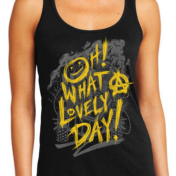 Mad Max Fury Road - Oh What a Lovely Day Tank Top Presale - Mad Max Tank Top - Fury Road Tank Top