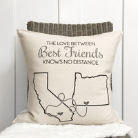 "18"" Distance Pillow - You Choose the Cities and States - Best Friends Pillow - Going Away Gift - Customizable Pillow - For Her - 18"" Cushion"