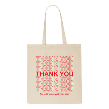THANK YOU Dog Tote