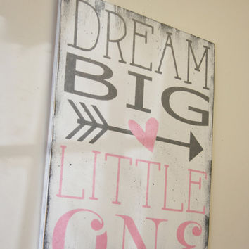 Dream Big Little One Wood Sign Girls Nursery Sign Boys Nursery Sign Shabby Chic Nursery Pink and Gray Nursery Baby Gift Nursery Wall Art