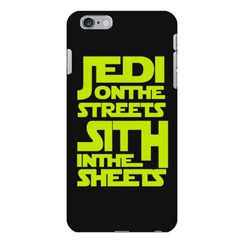 Jedi On The Streets Sith In The Sheets iPhone 6 Plus/6s Plus Case