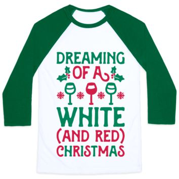 DREAMING OF A WHITE (AND RED) CHRISTMAS