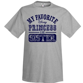 Adult My Favorite Disney Princess Is My Sister Collection
