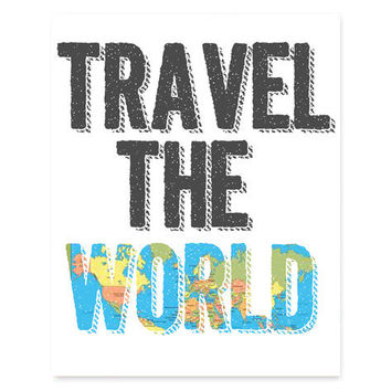 Travel The World, Word Art, 8x10 Print, Fine Art Poster, Motivational Poster, Home Decor Print, Graphic World Print