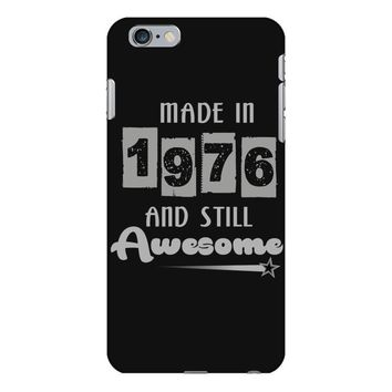made in 1976 and still awesome iPhone 6 Plus/6s Plus Case