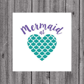Mermaid Decal -  Mermaid At Heart Decal- Mermaid Car Decal- Mermaid Heart Laptop Decal - Window Decal - Mermaid Yeti Decal- Vinyl Decal