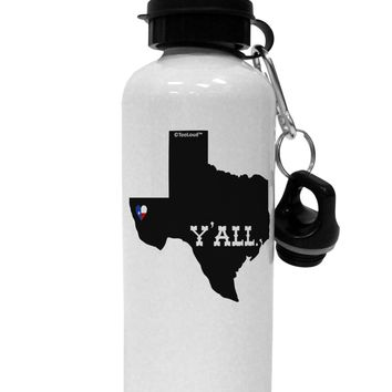 Texas State Y'all Design with Flag Heart Aluminum 600ml Water Bottle by TooLoud