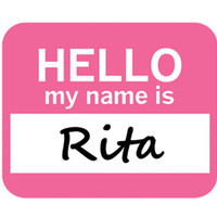 Rita Hello My Name Is Mouse Pad