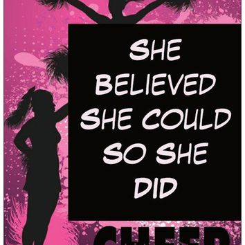 Cheer Card - She Believed She Could So She Did