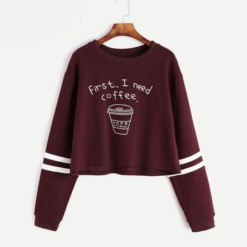 First I Need Coffee - Women's Pullover Crop Top Hooded Sweatshirt - Autumn Wear