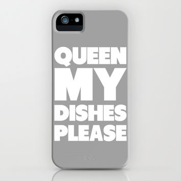 Queen my Dishes Please iPhone & iPod Case by LookHUMAN