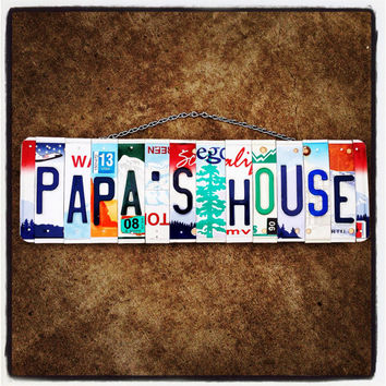 Papa's House. Licenseplate. Sign. Homedecor. Granpa. Papa. Father. Dad. Giftidea