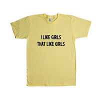 I Like Girls That Like Girls Same Love Gay LGBT Lesbian Bisexual Transgender Asexual Pansexual Relationships SGAL9 Unisex T Shirt