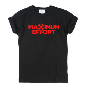 Deadpool Maximum Effort T-Shirt Men, Women and Youth size S-2XL