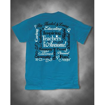 Sweet Thing Teachers Are Awesome Teach Caring Proud Dedicated Blue Girlie Bright T-Shirt