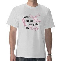 Breast Cancer HERO IN MY LIFE, MY WIFE 1 Tees from Zazzle.com