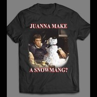 "SCARFACE TONY MONTANA, ""JUWANNA MAKE A SNOWMANG?"" CHRISTMAS T-SHIRT"